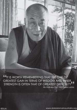 Dalai Lama wisdom. quotes about struggle. wisdom. advice. inspiration.