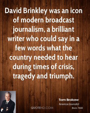 David Brinkley was an icon of modern broadcast journalism, a brilliant ...