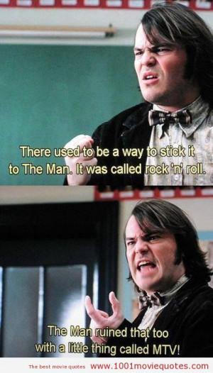 Jack Black School of Rock Quotes