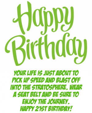 21st Birthday Quotes – Funny 21 Birthday Wishes and Sayings