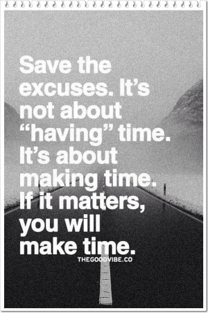 Stop Making Excuses Quotes