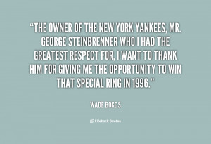 quote-Wade-Boggs-the-owner-of-the-new-york-yankees-67555.png
