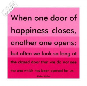 When one door of happiness closes quote