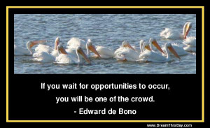 Inspirational Quotes about Opportunities