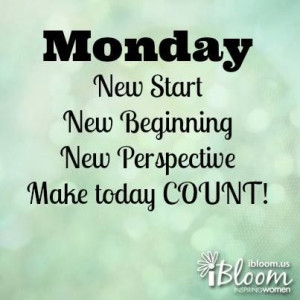 Monday! It's the start of a new week! Whatever happened last week ...