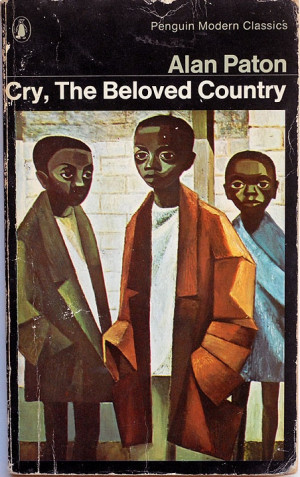 Cry, The Beloved Country. Read this in Kenya. Such a moving, powerful ...