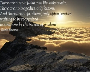 There are no real failures in life, only results