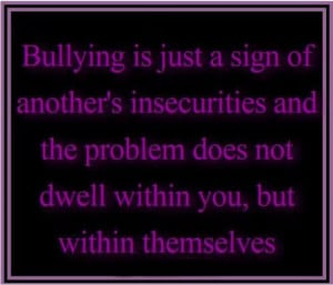 Bullying Quotes And Sayings Bullying quotes & sayings