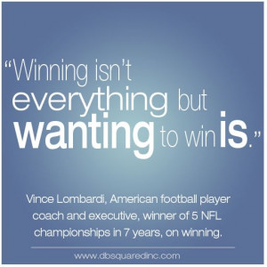 vince lombardi famous quote winning isn't everything from 10 ...