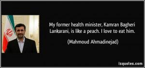 More Mahmoud Ahmadinejad Quotes
