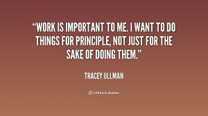 quote-Tracey-Ullman-work-is-important-to-me-i-want-213840.png