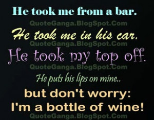 He took me from Bar... #funnyquotes