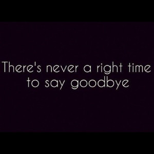 goodbye, painful, quotes, sad, text, true, words