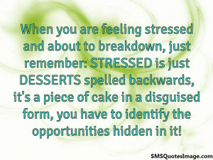 When you are feeling stressed...