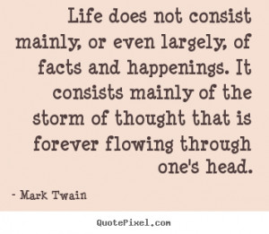 Facts Quotes Mark twain famous life quotes