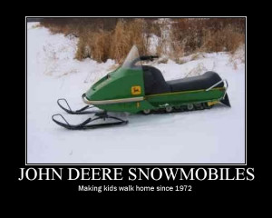 Re: That &^$#^$ snowmobile...
