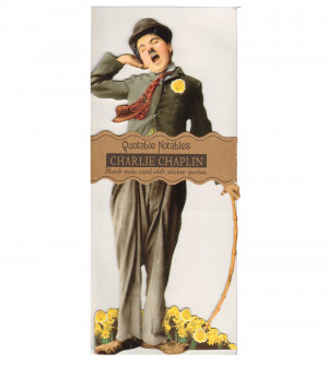 ... Charlie Chaplin Quotable Notable - Greeting Card With Sticker Quotes