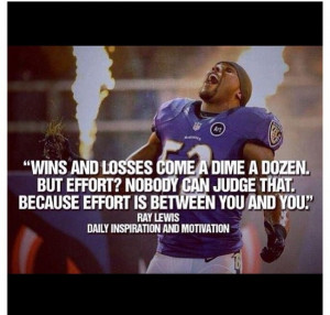Ray Lewis Effort Quote