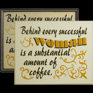 Behind Every Good Woman Quotes Pictures