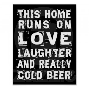 Love, laughter and cold beer
