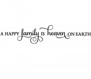 Happy Family Quotes Heaven