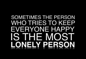 Depression Quotes Most Lonely Person Quotes about life