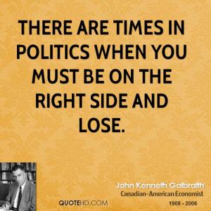 John Kenneth Galbraith Politics Quotes