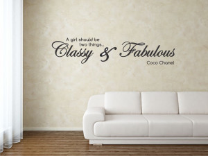 girl should be two things classy & fabulous Coco Chanel Vinyl wall ...