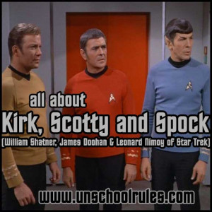 ... James Doohan of Star Trek fame in this brief study from Unschool Rules