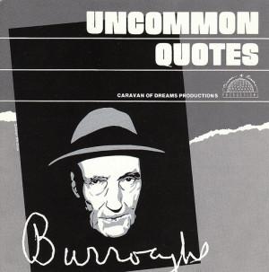 William S. Burroughs: Uncommon Quotes
