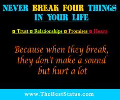"""Inspirational Quote of the day: Unknown Author """"Never break four ..."""