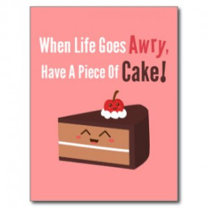 cute_chocolate_cake_with_funny_but_true_quote_postcard ...