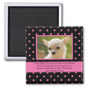 Chihuahua Quotes Gifts - Shirts, Posters, Art, & more Gift Ideas