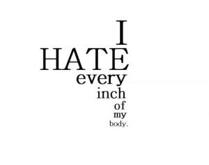 Hate My Life Tumblr Quotes Body quotes