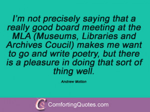 Quotes And Sayings By Andrew Motion