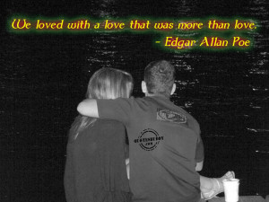 we loved with a love that was more than love edgar allan poe