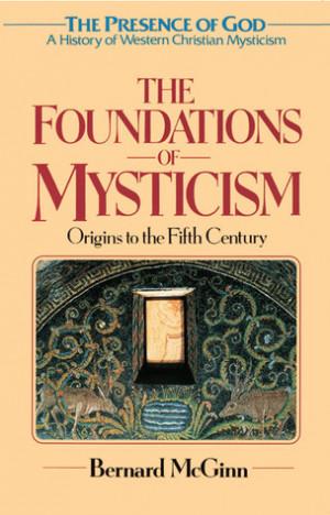 of Mysticism: Presence of God:A History of Western Christian Mysticism ...