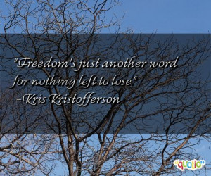 ... for nothing left to lose.' as well as some of the following quotes