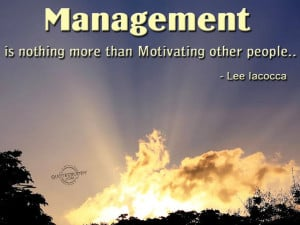 Leadership and Time Management Quotes - management is nothing more ...
