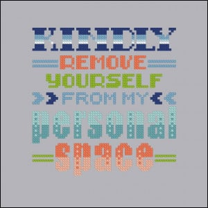 ... Cross Stitch Patterns Various Quotes Kindly Remove Yourself... quote