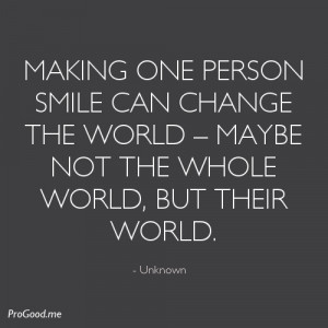One Person Smile Can Change