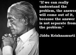Jiddu krishnamurti quotes 6
