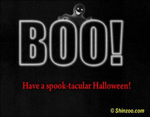 Boo have a spook tacular halloween halloween quote