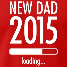 New Dad 2015 (loading) Magliette
