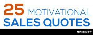 25 Motivational Sales Quotes