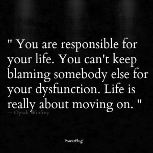 People need to stop blaming others for their dysfunction!