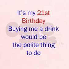 21st+birthday+sayings+(6) Funny 21st birthday sayings, Funny birthday ...