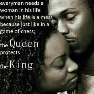 Life: Its CHESS NOT CHECKERS! Queen protects her King