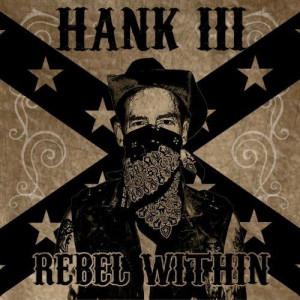 Hank Williams III - Rebel Within (2010)