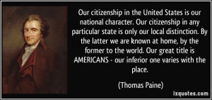 Our citizenship in the United States is our national character. Our ...
